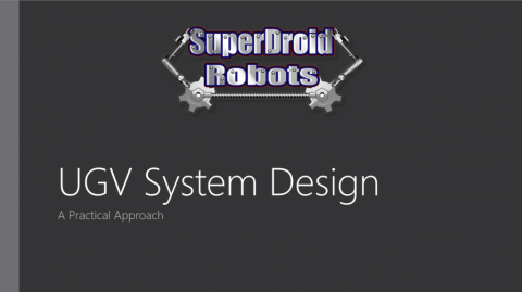 UGV System Design: A Practical Approach
