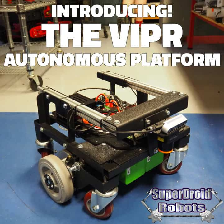 The VIPR, a New Autonomous Platform from SuperDroid Robots